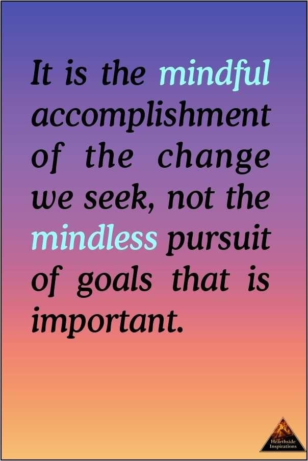 A Mindful Pursuit of Goals
