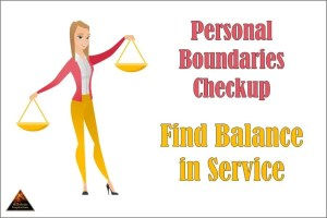 Personal Boundaries Checkup - Find Balance in Service
