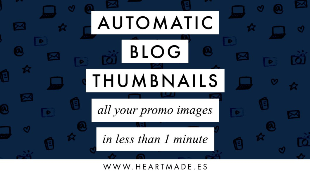 Your blog thumbnails in less than 1 minute - Learn how to automate your Photoshop and save hours of work from now on!
