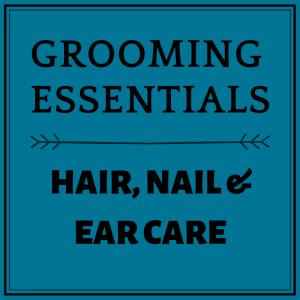 Hair, Nails & Ear Care