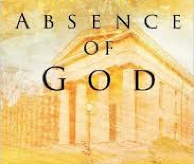 In That Big In The Absence Of God Jpg