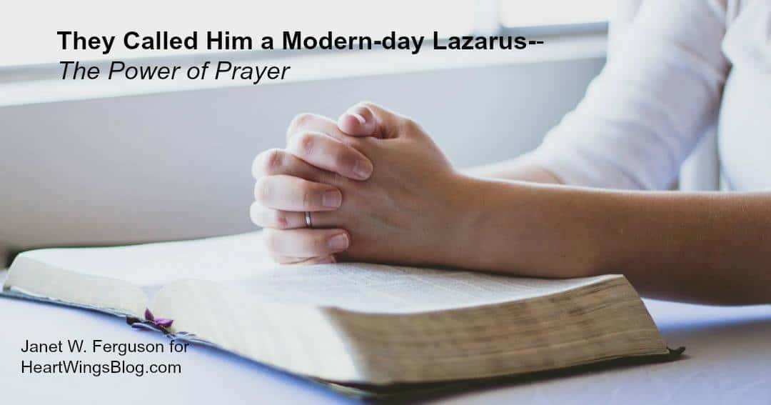 They Called Him a Modern-day Lazarus: The Power of Prayer