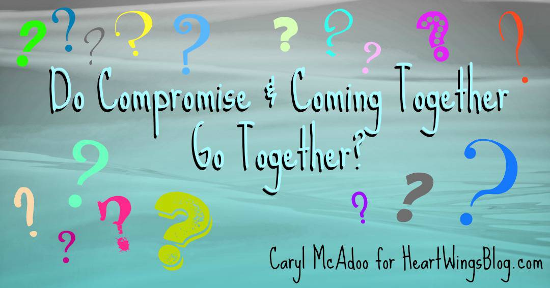 Do Compromise & Coming Together Go Together?