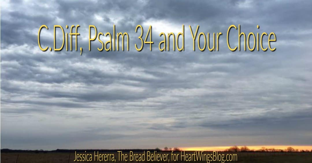 C.Diff, Psalm 34 and Your Choice