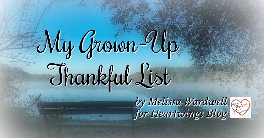 My Grown-Up Thankful List