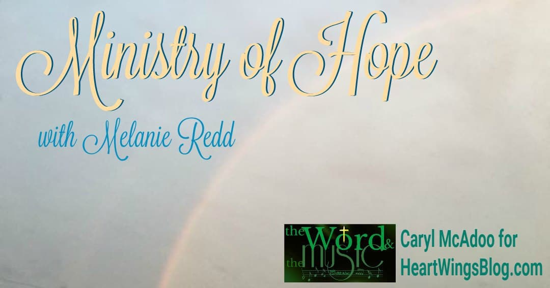 Ministry of Hope with Melanie Redd