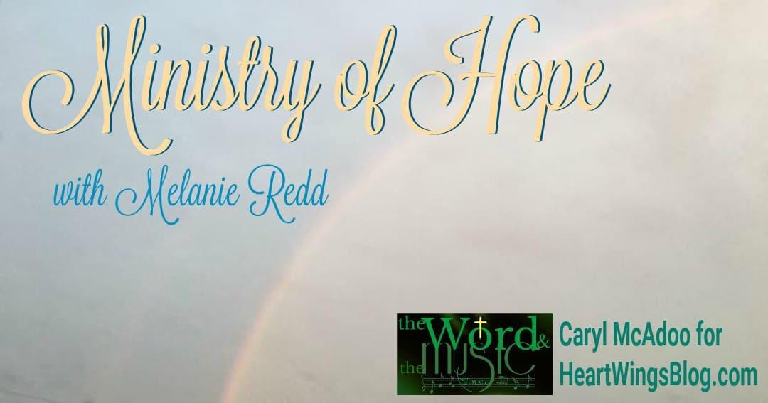 Ministry of Hope with Melanie Redd