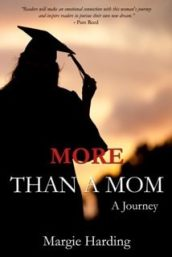 More Than a Mom by author Margie Harding featured on HeartWingsBlog.com