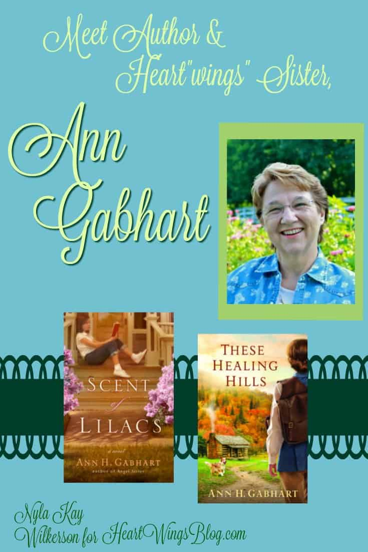 "Nyla Kay Wilkerson introduces Author and Heart""wings"" Sister, Ann Gabhart at HeartWings Blog"