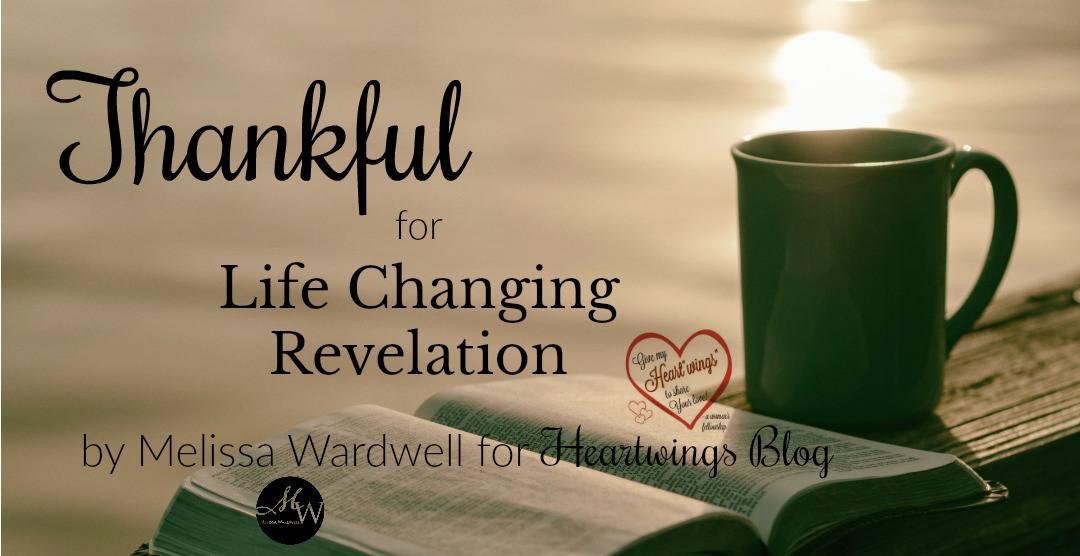Thankful for Life Changing Revelation