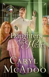 Daughters of the Heart by Caryl McAdoo featured on HeartWingsBlog.com