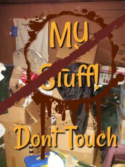 Don't touch my stuff says Caryl McAdoo at HeartWings Blog!