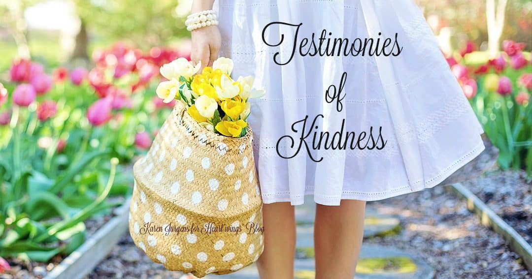 Testimonies of Kindness