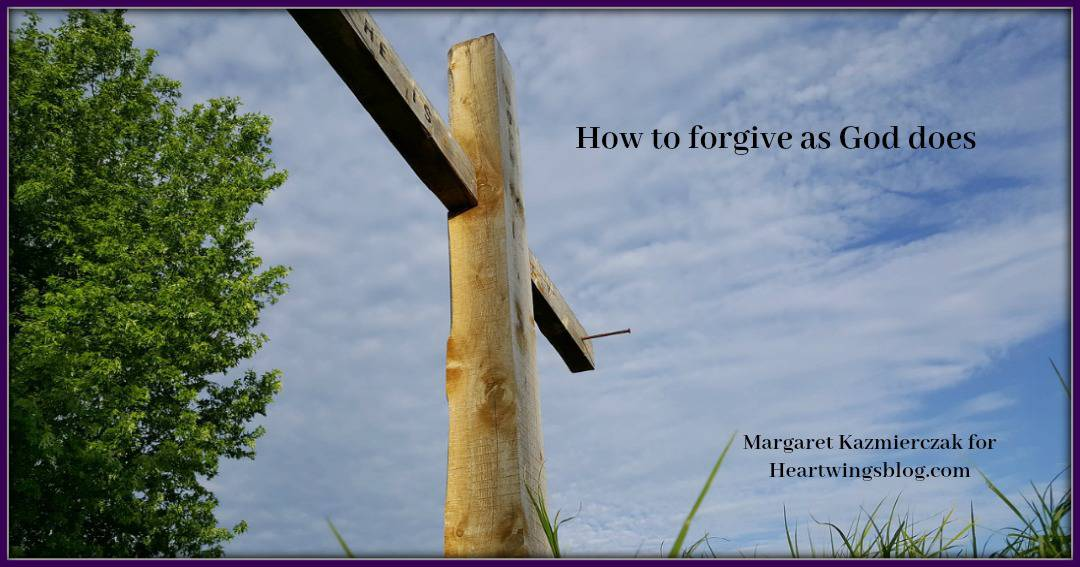 How to Forgive as God Does