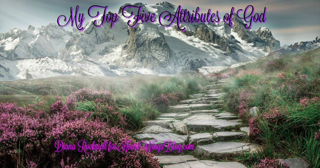My Top Five Attributes of God