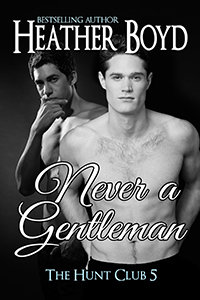 Never a Gentleman Book Cover Image