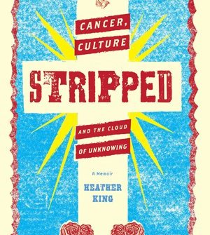 STRIPPED BY HEATHER KING
