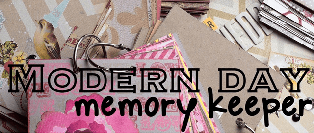 What I Love About...Modern Day Memory Keeper