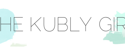 What I Love About…The Kubly Girl
