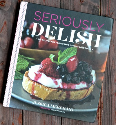 Seriously Delish…But Seriously (+ Cookbook Giveaway!)