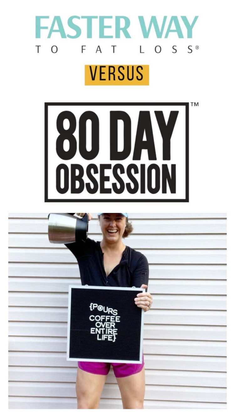 80 Day Obsession vs. FASTer Way to Fat Loss explores the ways these two programs differ, allowing you to make the best decision for your goals! An unbiased comparison from @heathersdish