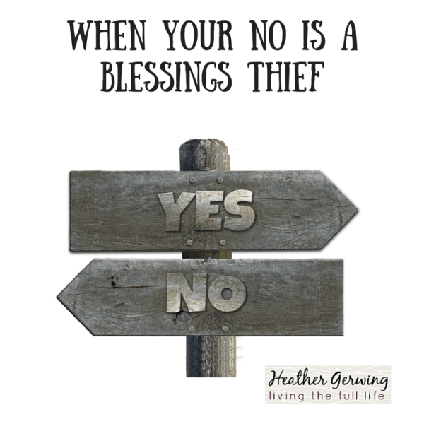 WHEN YOUR NO IS A BLESSINGS THIEF