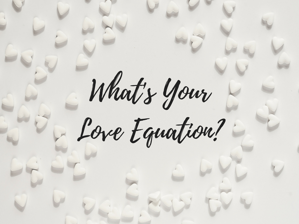 What's Your Love Equation?