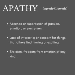 Feeling Apathetic?