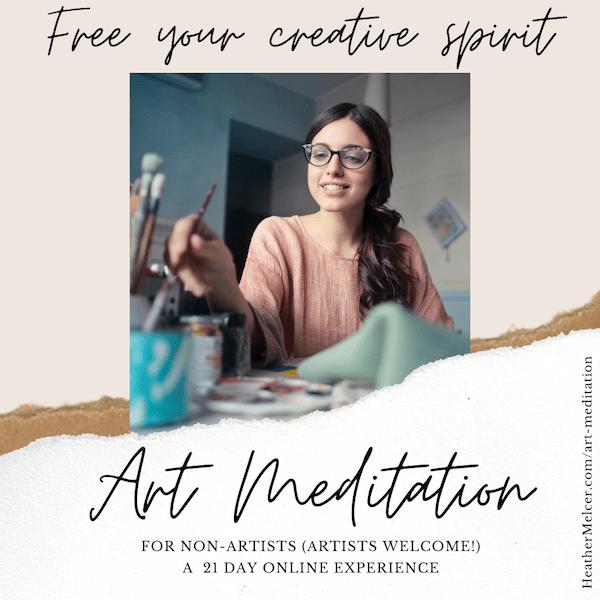 Art Meditation for Nourshing your creative soul