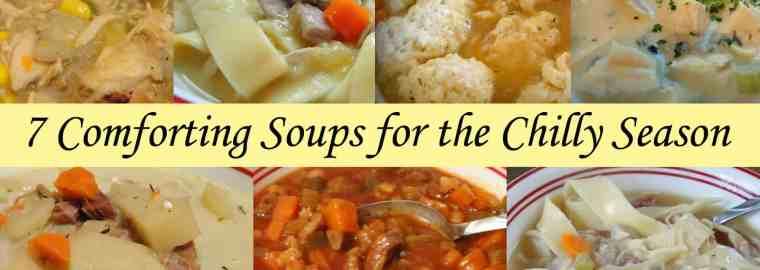 7 Comforting Soups