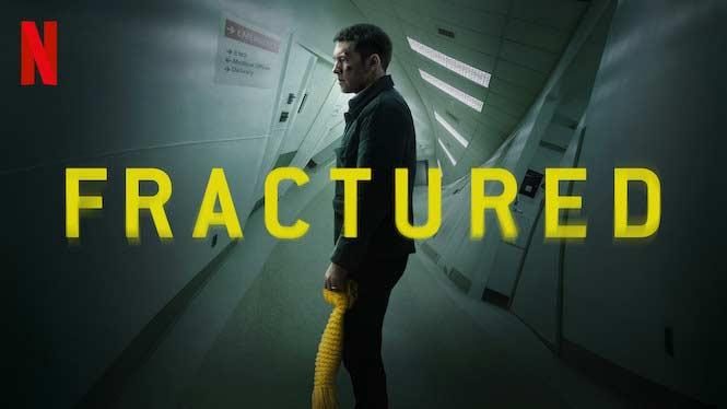 Fractured (2019) – Review | Netflix Thriller | Heaven of Horror