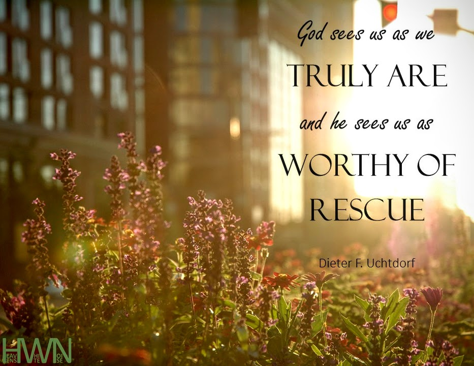Worthy as we truly are