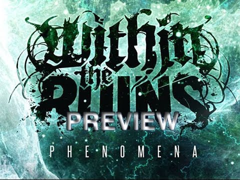 Within the Ruins Phenomena Preview