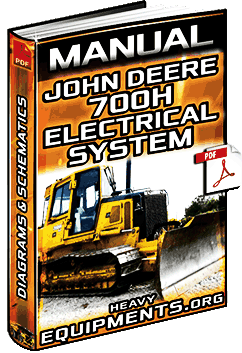 Manual: Electrical System for John Deere 700H Crawler Dozer  Diagrams | Heavy Equipment
