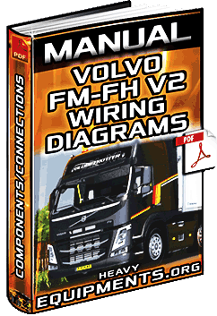 Service Manual: Volvo FM & FH V2 Trucks Wiring Diagrams  Components | Heavy Equipment
