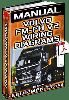 Service Manual: Volvo FM & FH V2 Trucks Wiring Diagrams  Components | Heavy Equipment