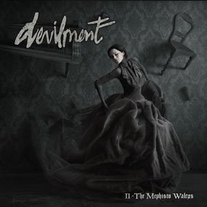 Devilment - II: The Mephisto Waltzes