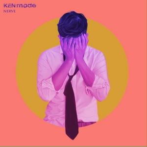 KEN Mode - Nerve