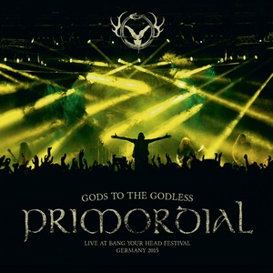 Primordial - Gods To The Godless