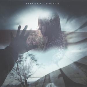 Chrysalis - Reminder