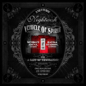 Nightwish - Vehicle Of Spirit