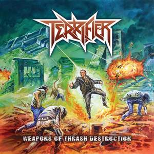 Terrifier - Weapons Of Thrash Destruction