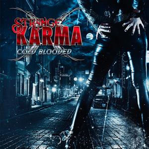 Strange Karma - Cold Blooded