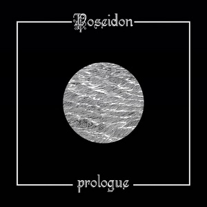 Poseidon – Prologue