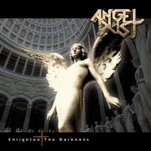 Angel Dust – Enlighten the Darkness