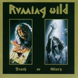 Running Wild – Death or Glory