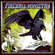 Fireball Ministry - Remember The Story
