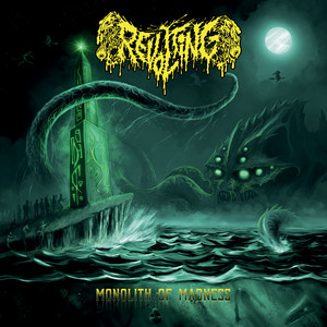 Revolting - Monolith Of Madness