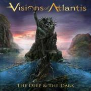 Visions Of Atlantis - The Deep & The Dark