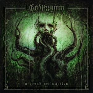 Godthrymm - A Grand Reclamation